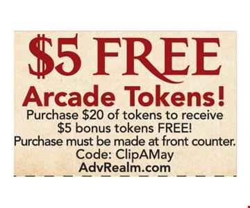 $5 free arcade tokens