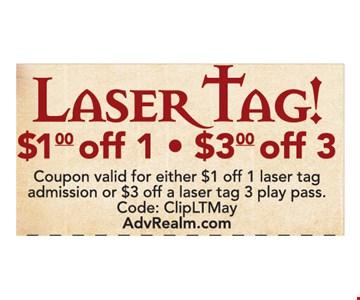 laser tag $1 off 1 or $3 off 3