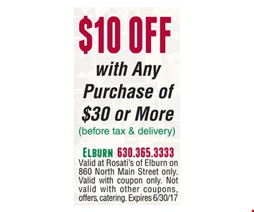 $10 off with any purchase of $30 or more