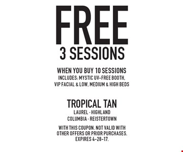 Free 3 sessions when you buy 10 sessions. Includes: Mystic UV-Free booth, VIP facial & low, medium & high beds. With this coupon. Not valid with other offers or prior purchases. Expires 4-28-17.