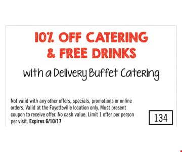 10% Off Catering and Free Drinks