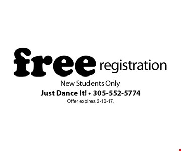 free registration. New Students Only. Offer expires 3-10-17.