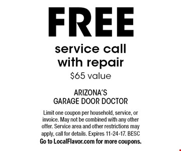 Free service call with repair. $65 value. Limit one coupon per household, service, or invoice. May not be combined with any other offer. Service area and other restrictions may apply, call for details. Expires 11-24-17. BESCGo to LocalFlavor.com for more coupons.