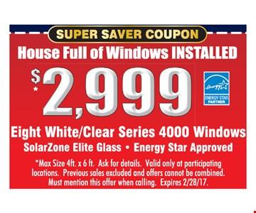 House Full of Windows Installed $2,999