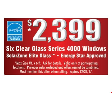 $2,399 for Six Clear Glass Series 4000 Windows