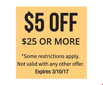 $5 Off $25 or more