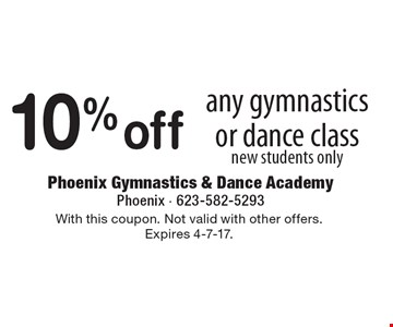 10% off any gymnastics or dance class, new students only. With this coupon. Not valid with other offers. Expires 4-7-17.