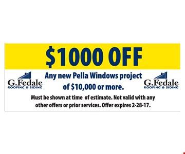 $1000 off any new Pella windows project