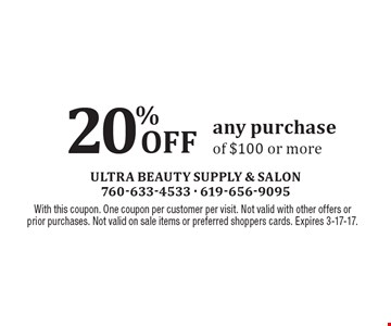 20% Off Any Purchase Of $100 Or More. With this coupon. One coupon per customer per visit. Not valid with other offers or prior purchases. Not valid on sale items or preferred shoppers cards. Expires 3-17-17.