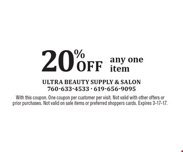 20% Off Any One Item. With this coupon. One coupon per customer per visit. Not valid with other offers or prior purchases. Not valid on sale items or preferred shoppers cards. Expires 3-17-17.