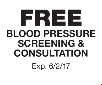 Free blood pressure screening and consultation. Exp. 6/2/17