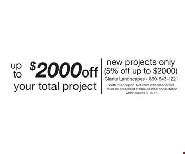 Up to $2000 off your total project new projects only (5% off up to $2000). With this coupon. Not valid with other offers. Must be presented at time of initial consultation. Offer expires 3-16-18.
