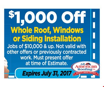 $1000 off whole roof, windows or siding installation
