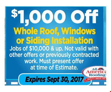 $1,000 OFF whole Roof, windows or siding installation