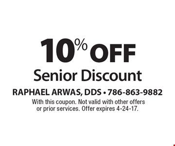 10% off Senior Discount. With this coupon. Not valid with other offers or prior services. Offer expires 4-24-17.