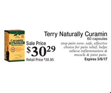 Sale Price $30.29 Terry Naturally Curamin 60 capsules stop pain now. safe, effective choice for pain relief. helps relieve inflammation & muscle & joint pain. . Expires 3/6/17