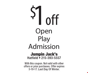 $1 off Open Play Admission. With this coupon. Not valid with other offers or prior purchases. Offer expires 3-19-17. Last Day Of Winter.