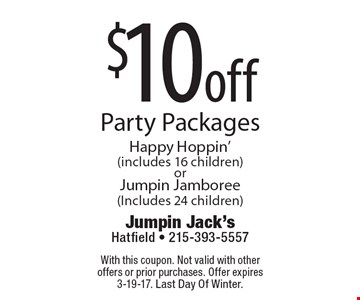 $10 off Party Packages Happy Hoppin' (includes 16 children) or Jumpin Jamboree (Includes 24 children). With this coupon. Not valid with other offers or prior purchases. Offer expires 3-19-17. Last Day Of Winter.