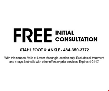 Free Initial Consultation. With this coupon. Valid at Lower Macungie location only. Excludes all treatment and x-rays. Not valid with other offers or prior services. Expires 4-21-17.