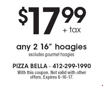 $17.99+ tax any 2 16