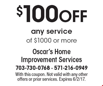 $100 OFF any service of $1000 or more. With this coupon. Not valid with any other offers or prior services. Expires 6/2/17.