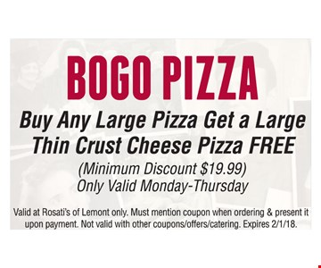 Buy Any Large Pizza, Get a Large Thin Crust Cheese Pizza Free