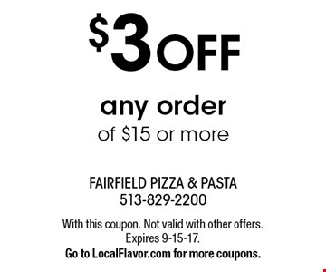 $3 OFF any order of $15 or more. With this coupon. Not valid with other offers. Expires 9-15-17. Go to LocalFlavor.com for more coupons.