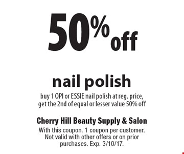 50% off nail polish buy 1 OPI or ESSIE nail polish at reg. price, get the 2nd of equal or lesser value 50% off. With this coupon. 1 coupon per customer. Not valid with other offers or on prior purchases. Exp. 3/10/17.