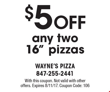 $5 OFF any two16