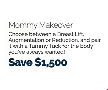 Mommy Makeover Save $1,500
