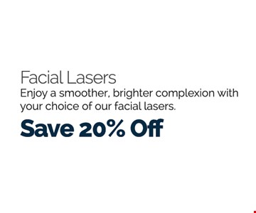 Facial Lasers Save 20% Off
