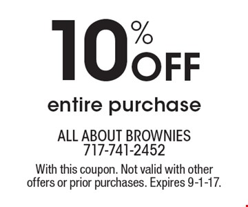 10% Off entire purchase. With this coupon. Not valid with other offers or prior purchases. Expires 9-1-17.