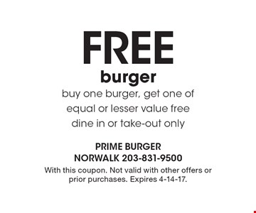 Free burger. Buy one burger, get one of equal or lesser value free. Dine in or take-out only. With this coupon. Not valid with other offers or prior purchases. Expires 4-14-17.