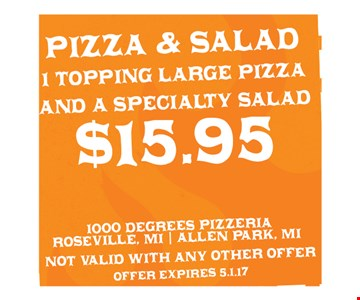 $19.95 Pizza & Salad (1-Topping Large Pizza & A Specialty Salad)