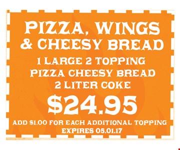 $24.95 Pizza, Wings, & Cheesy Bread