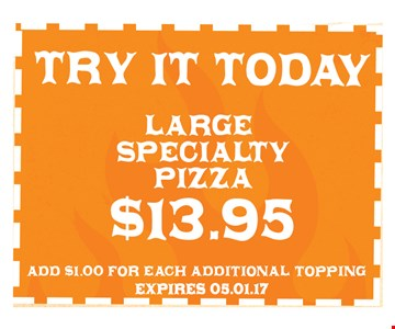 $13.95 Large Specialty Pizza