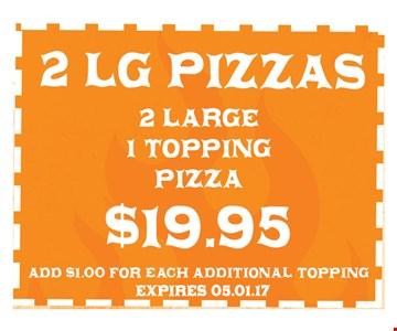 $19.95 2 Large Pizzas