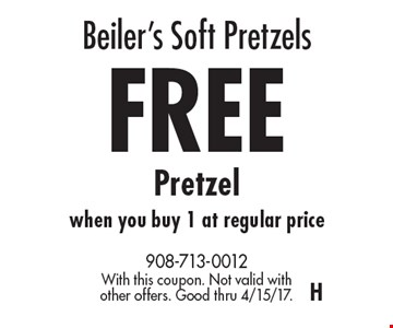 Beiler's Soft Pretzels – Free Pretzel when you buy 1 at regular price. With this coupon. Not valid with other offers. Good thru 4/15/17. H