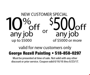 NEW CUSTOMER SPECIAL 10% off any job up to $5000 or $500 off any job of $5000 or more. valid for new customers only. Must be presented at time of sale. Not valid with any other discount or prior service. Coupon valid 6/16/16 thru 6/23/17.