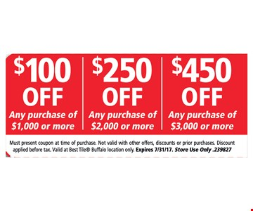 $100 off any purchase of $1000 or more OR $250 off any purchase of $2000 or more OR $450 any purchase of $3000 or more