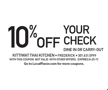10% OFF your check dine in or carry-out. with this coupon. not valid with other offers. Expires 8-25-17. Go to LocalFlavor.com for more coupons.