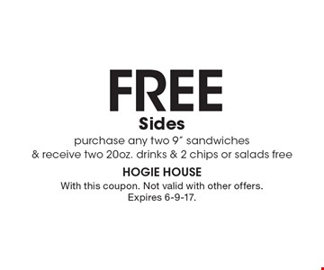 Free Sides purchase any two 9