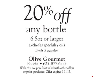 20% off any bottle 6.5oz or larger excludes specialty oils limit 2 bottles. With this coupon. Not valid with other offers or prior purchases. Offer expires 3-31-17.