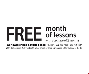 FREE month of lessons with purchase of 2 months. With this coupon. Not valid with other offers or prior purchases. Offer expires 3-10-17.