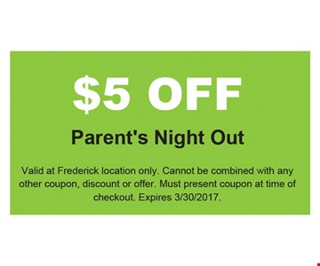 $5 off parents night out
