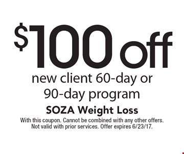 $100 off new client 60-day or 90-day program. With this coupon. Cannot be combined with any other offers. Not valid with prior services. Offer expires 6/23/17.