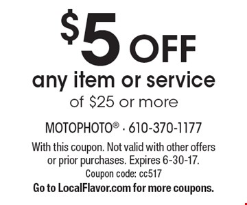 $5 OFF any item or service of $25 or more . With this coupon. Not valid with other offers or prior purchases. Expires 6-30-17. Coupon code: cc517 Go to LocalFlavor.com for more coupons.