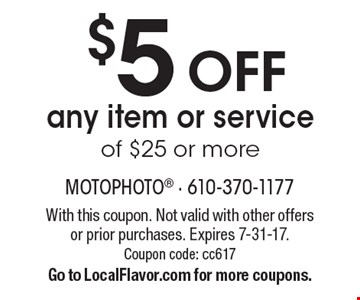 $5 OFFany item or service of $25 or more . With this coupon. Not valid with other offers or prior purchases. Expires 7-31-17. Coupon code: cc617Go to LocalFlavor.com for more coupons.