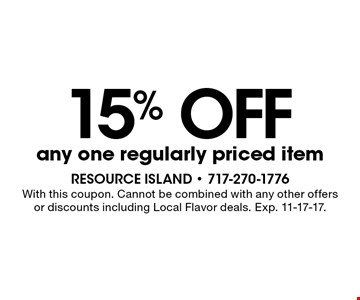 15% OFF any one regularly priced item. With this coupon. Cannot be combined with any other offers or discounts including Local Flavor deals. Exp. 11-17-17.