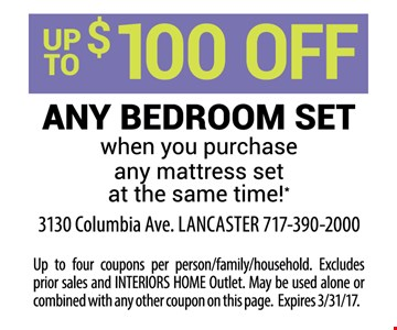 Up to $100 off any bedroom set